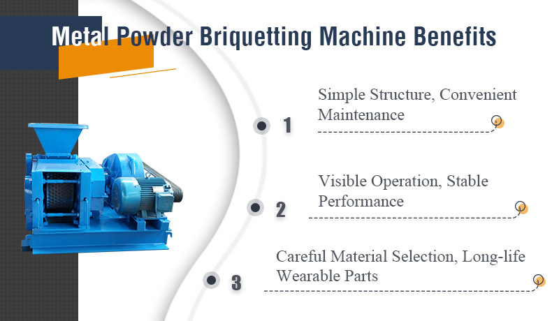 Metal Powder Briquetting Machine Benefits.jpg